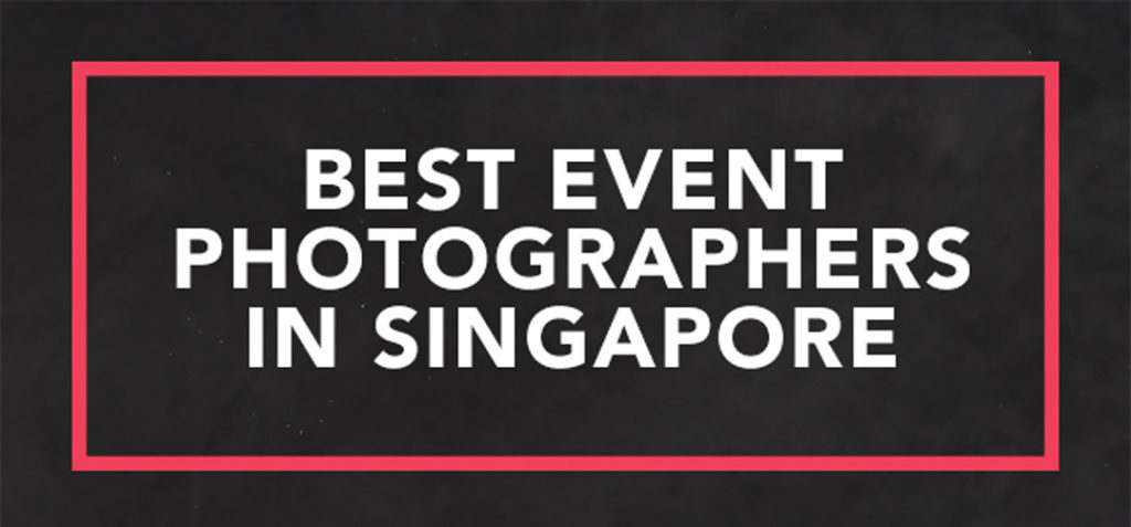 Best Event Photographers Singapore