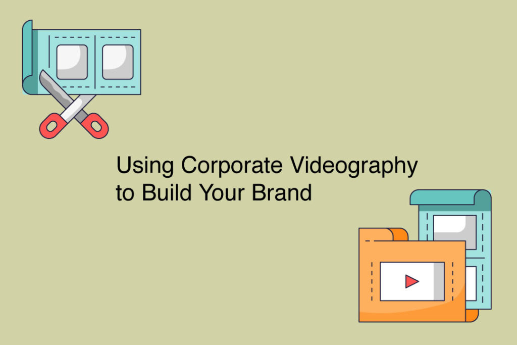 Building Branding Corporate Videography